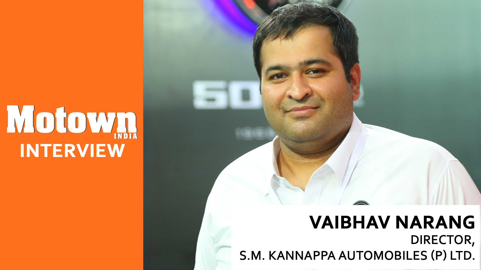 Interview with Vaibhav Narang | BusWorld India 2018, Director, SM Kannappa Automobiles