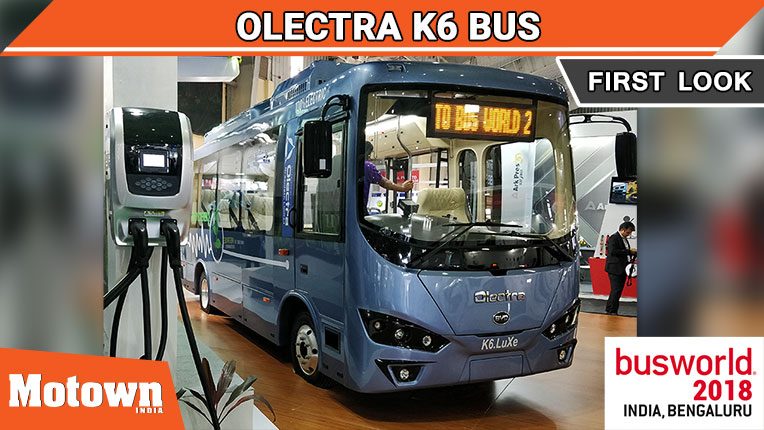Olectra K6 Luxe electric bus at BusWorld India 2018, Olectra Greentech Ltd unveiled the Olectra K6 at the BusWorld India 2018
