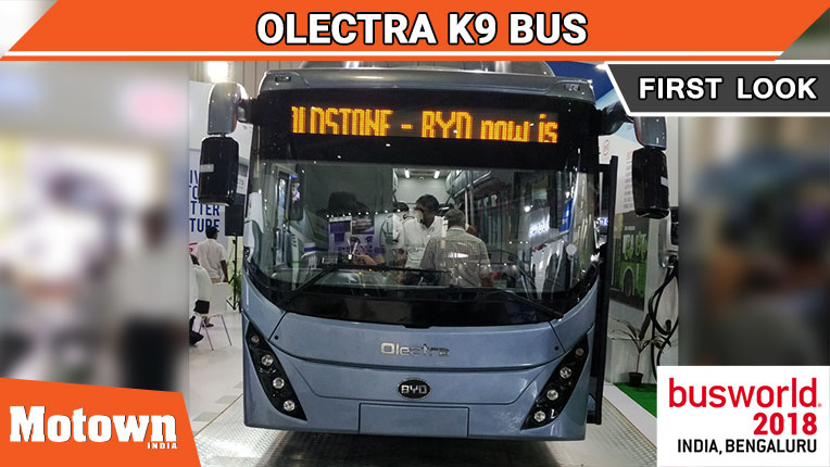Olectra K9 electric bus at BusWorld India 2018, Olectra Greentech Ltd unveiled the Olectra K9 electric bus at BusWorld India 2018