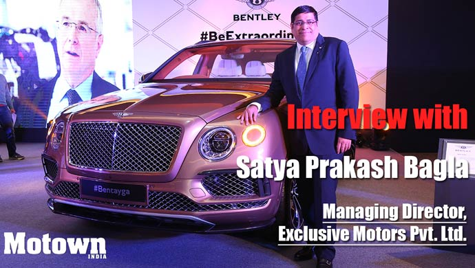 Satya Prakash Bagla , Managing Director of Exclusive Motors