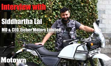 Siddhartha Lal, MD & CEO, Eicher Motors Ltd.